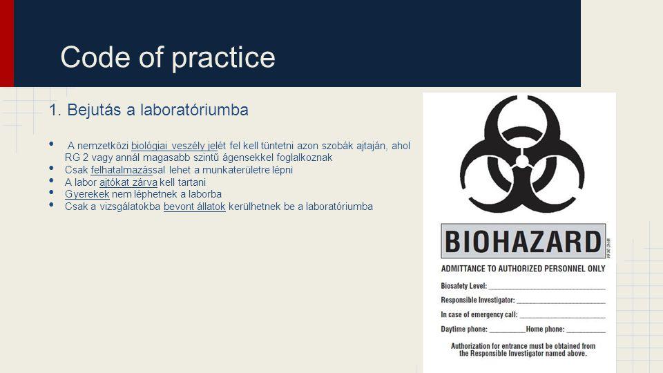 Code of practice 1. Bejutás a laboratóriumba