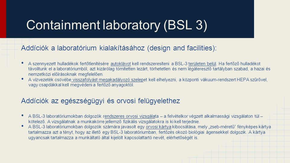 Containment laboratory (BSL 3)