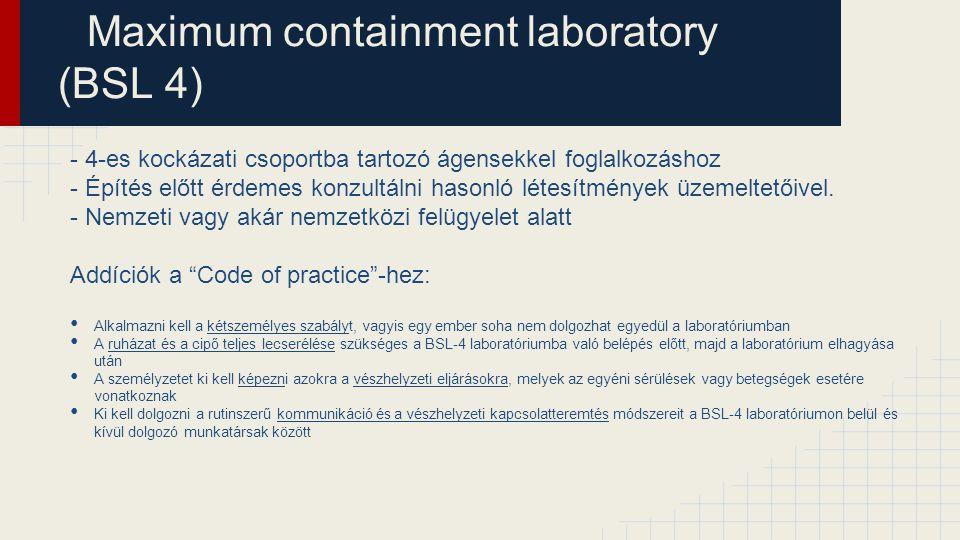 Maximum containment laboratory (BSL 4)
