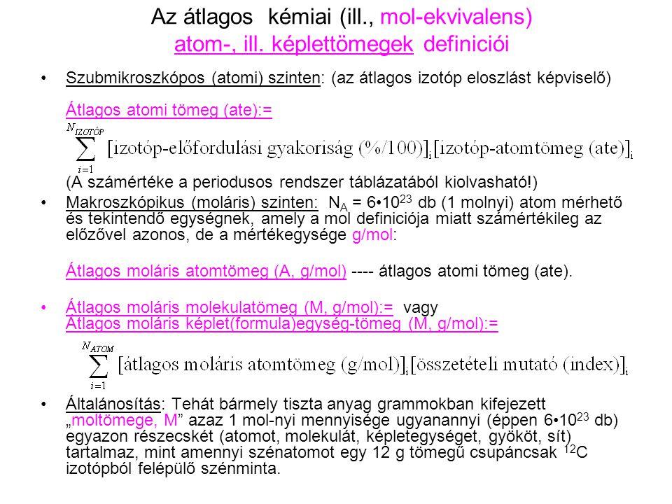 Az átlagos kémiai (ill. , mol-ekvivalens) atom-, ill