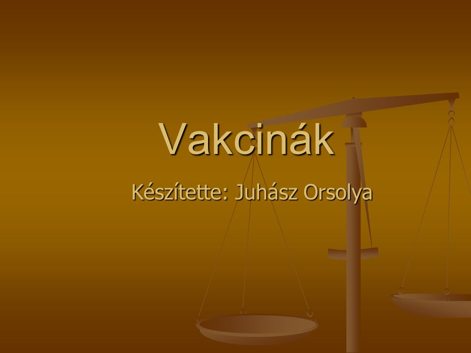 Készítette: Juhász Orsolya