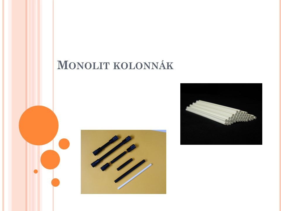 Monolit kolonnák