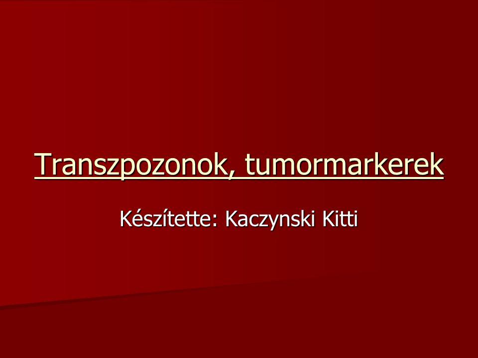 Transzpozonok, tumormarkerek