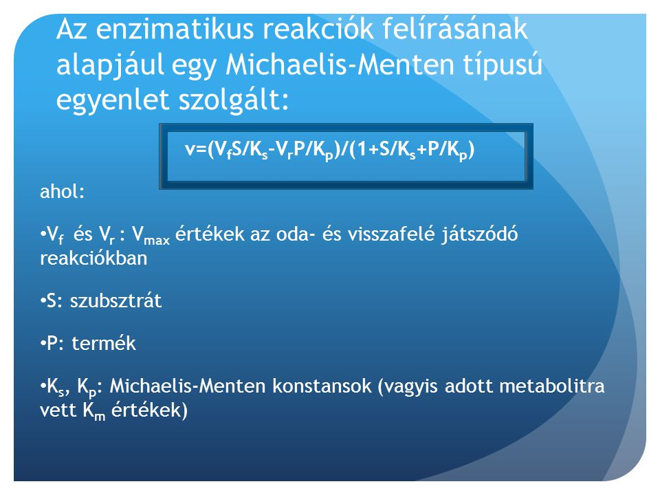 v=(VfS/Ks-VrP/Kp)/(1+S/Ks+P/Kp)