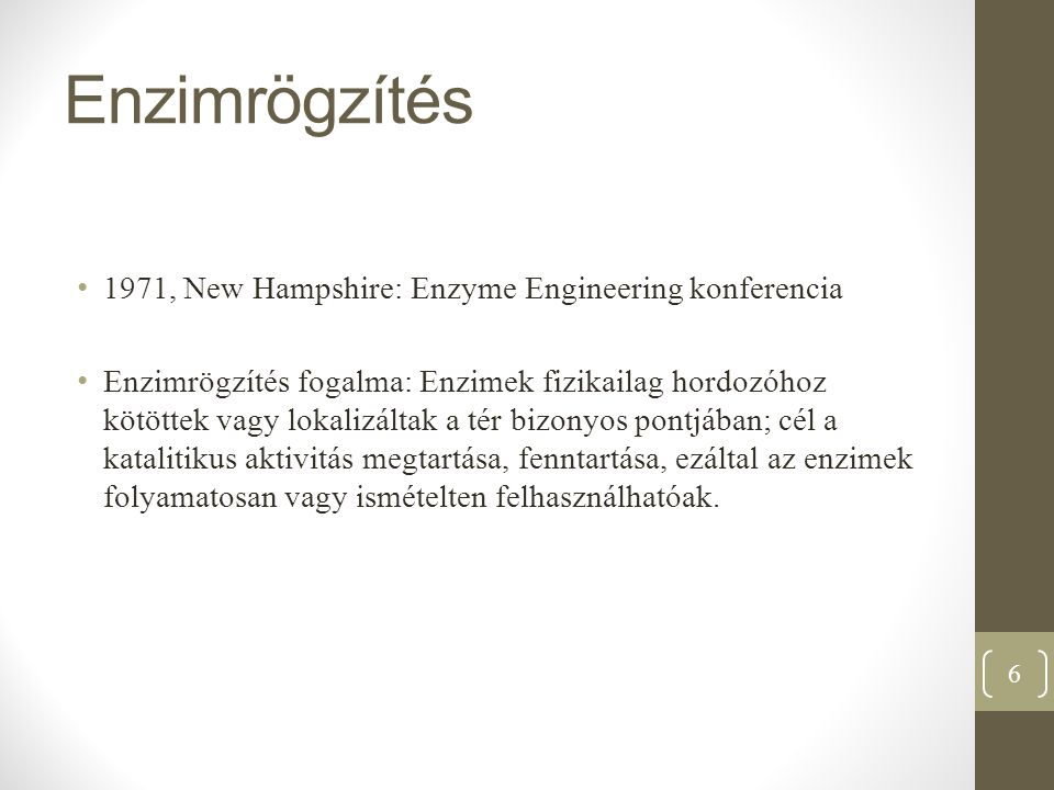 Enzimrögzítés 1971, New Hampshire: Enzyme Engineering konferencia