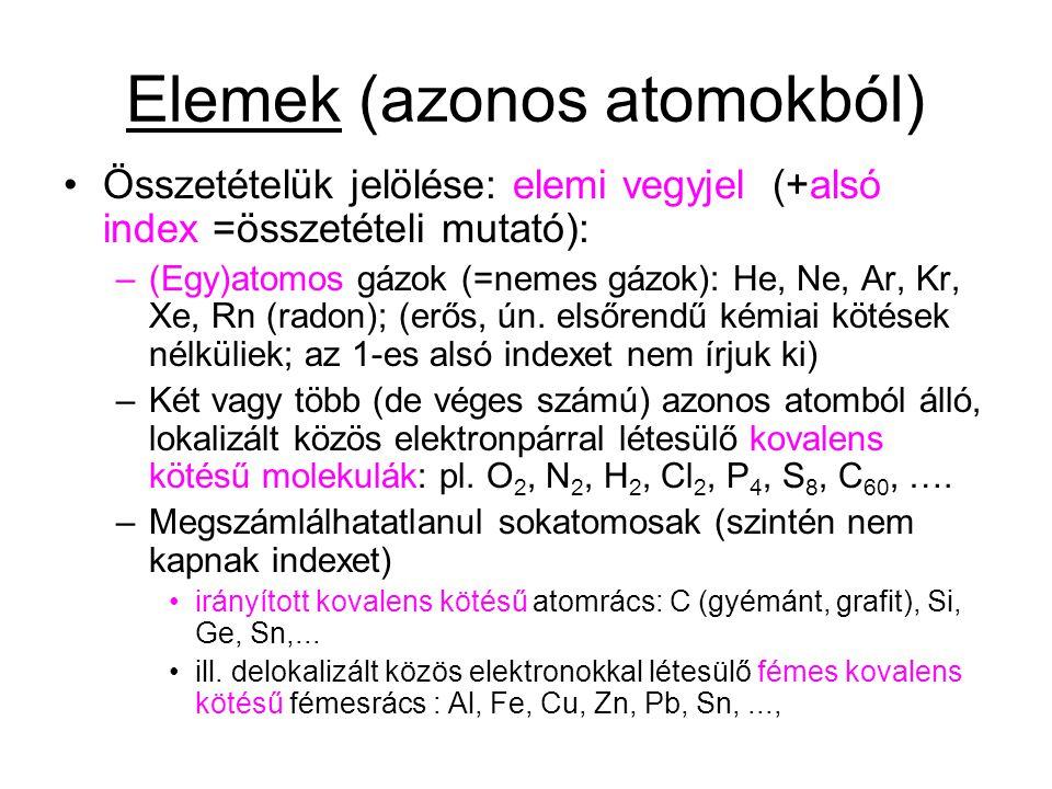 Elemek (azonos atomokból)