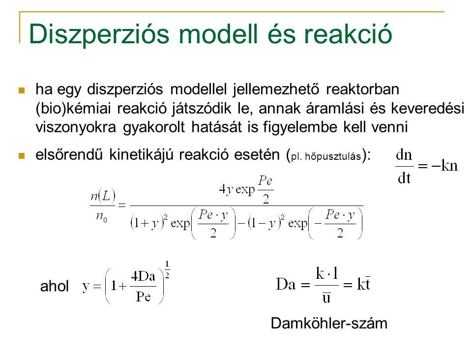 Diszperziós modell és reakció