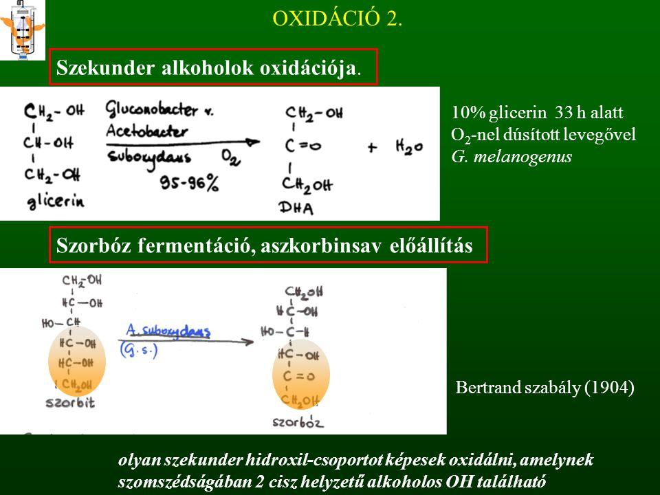Szekunder alkoholok oxidációja.