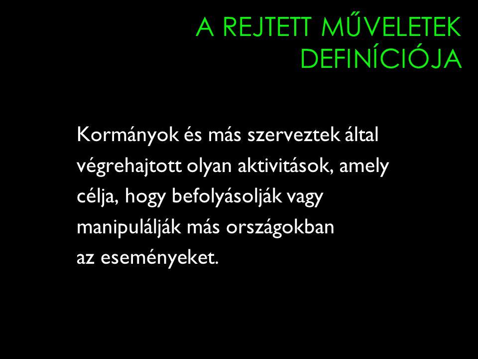 A REJTETT MŰVELETEK DEFINÍCIÓJA