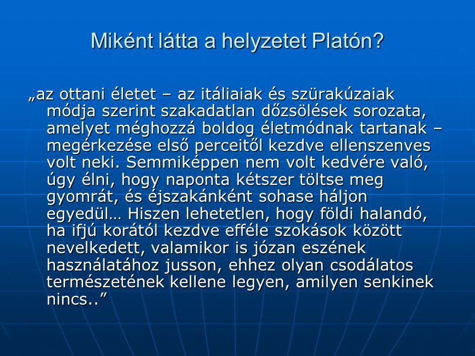 Miként látta a helyzetet Platón
