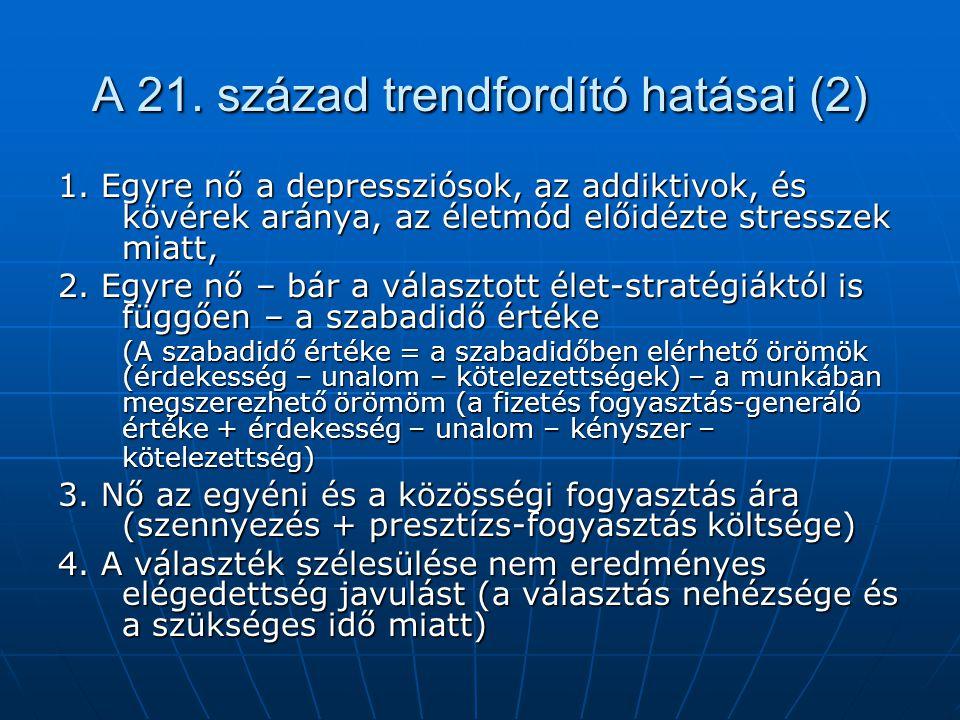 A 21. század trendfordító hatásai (2)
