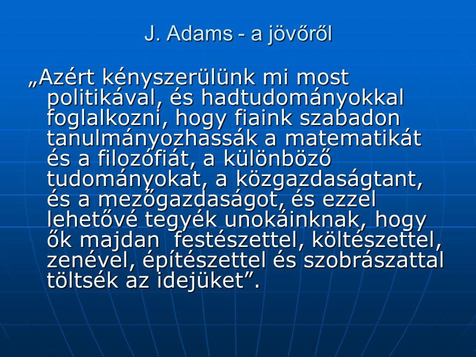J. Adams - a jövőről