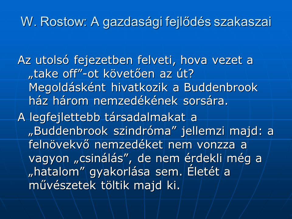 W. Rostow: A gazdasági fejlődés szakaszai