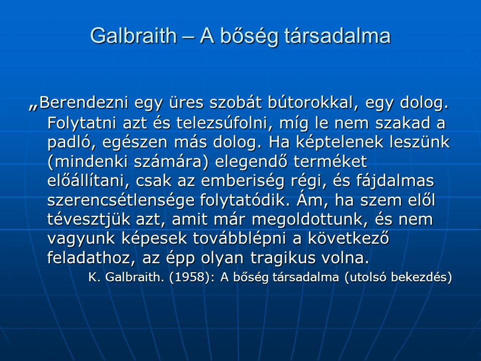 Galbraith – A bőség társadalma
