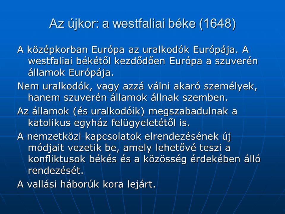 Az újkor: a westfaliai béke (1648)