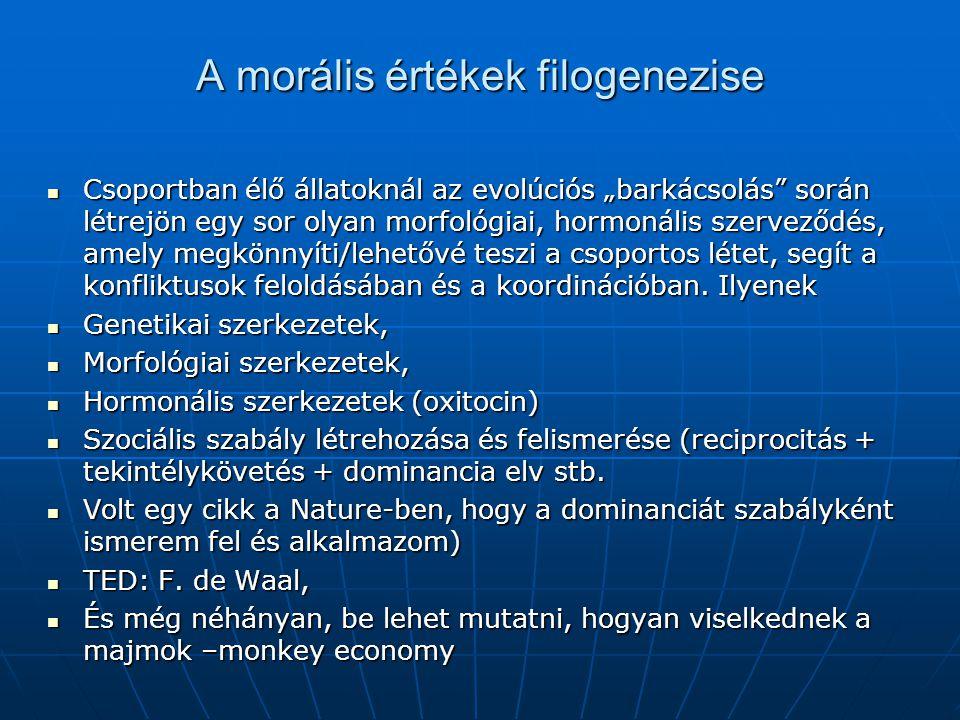 A morális értékek filogenezise