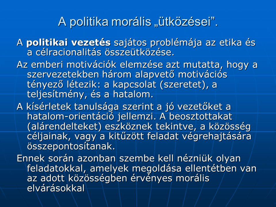 """A politika morális """"ütközései ."""