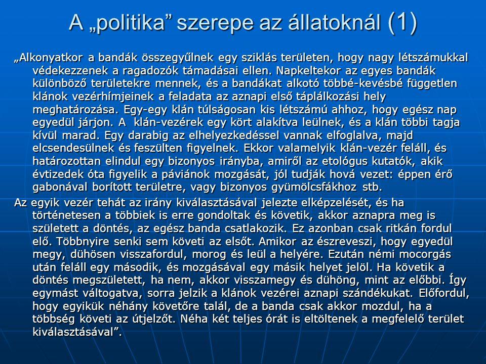 """A """"politika szerepe az állatoknál (1)"""