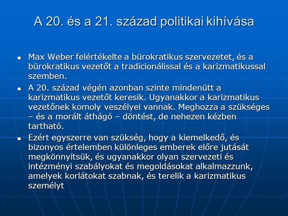 A 20. és a 21. század politikai kihívása