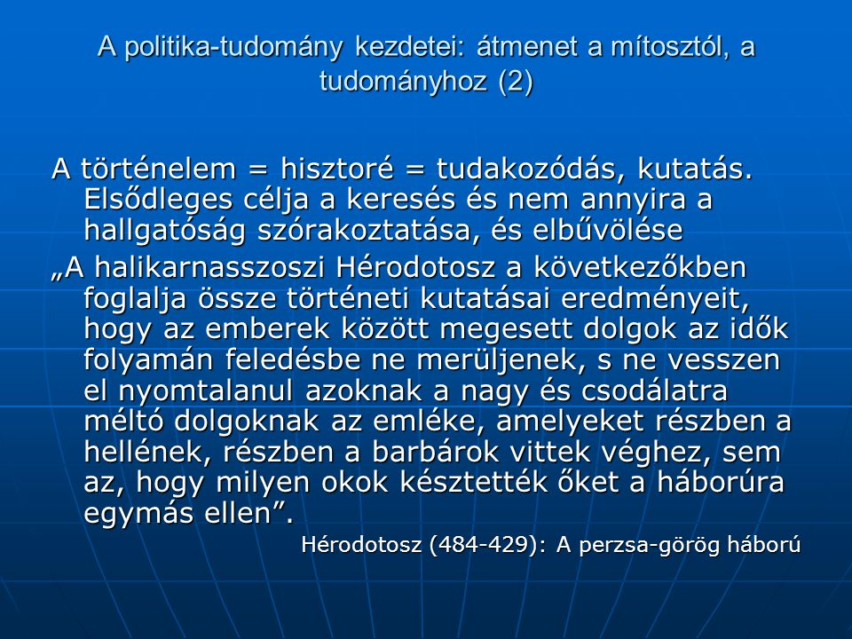 A politika-tudomány kezdetei: átmenet a mítosztól, a tudományhoz (2)