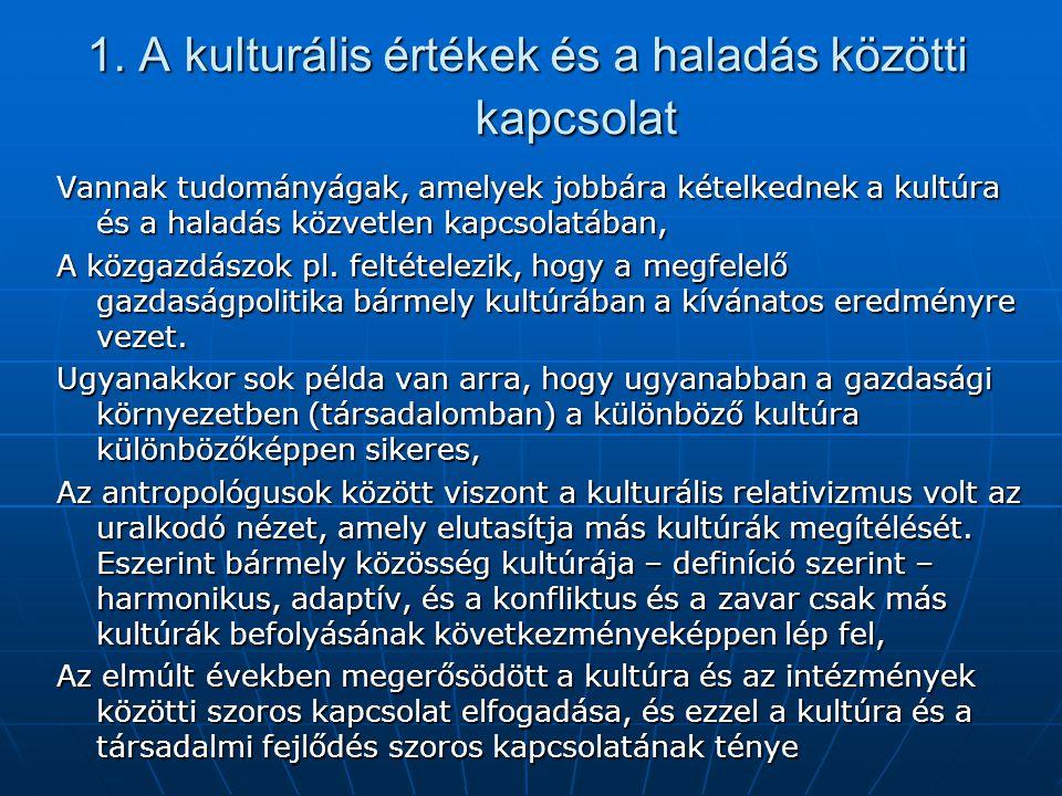 1. A kulturális értékek és a haladás közötti kapcsolat