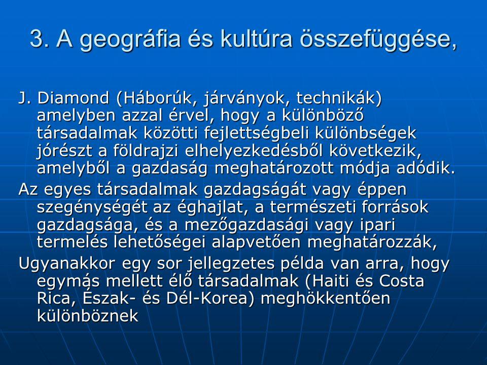 3. A geográfia és kultúra összefüggése,