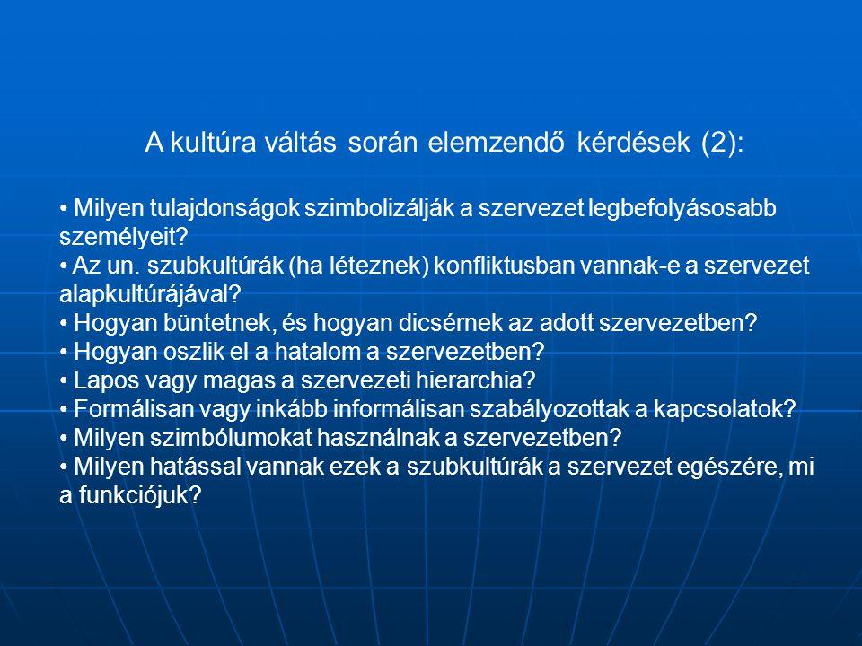 A kultúra váltás során elemzendő kérdések (2):