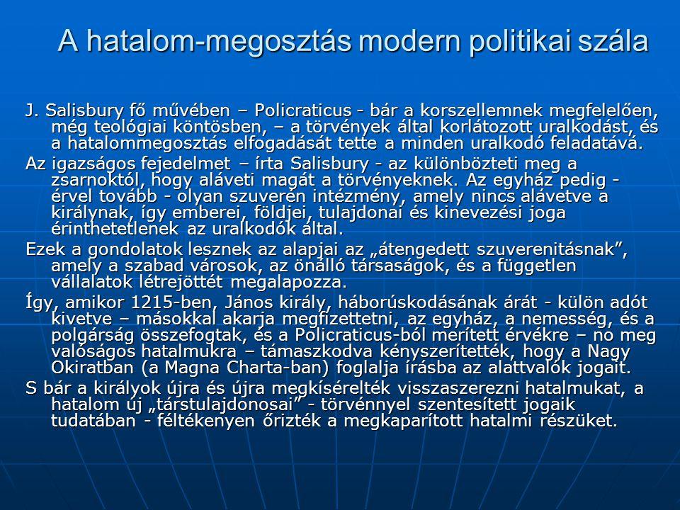 A hatalom-megosztás modern politikai szála