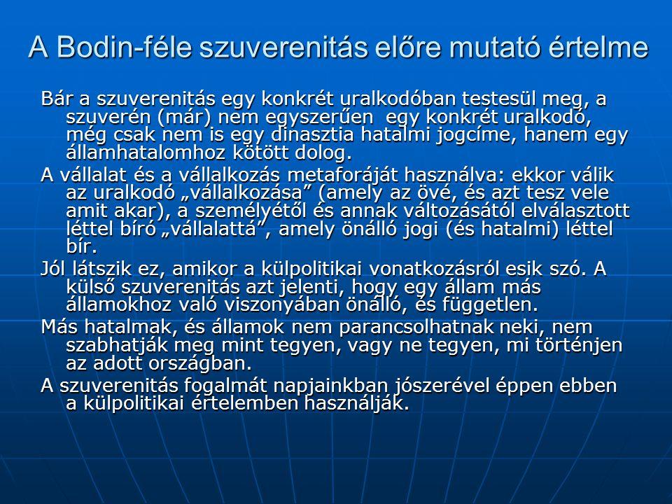 A Bodin-féle szuverenitás előre mutató értelme
