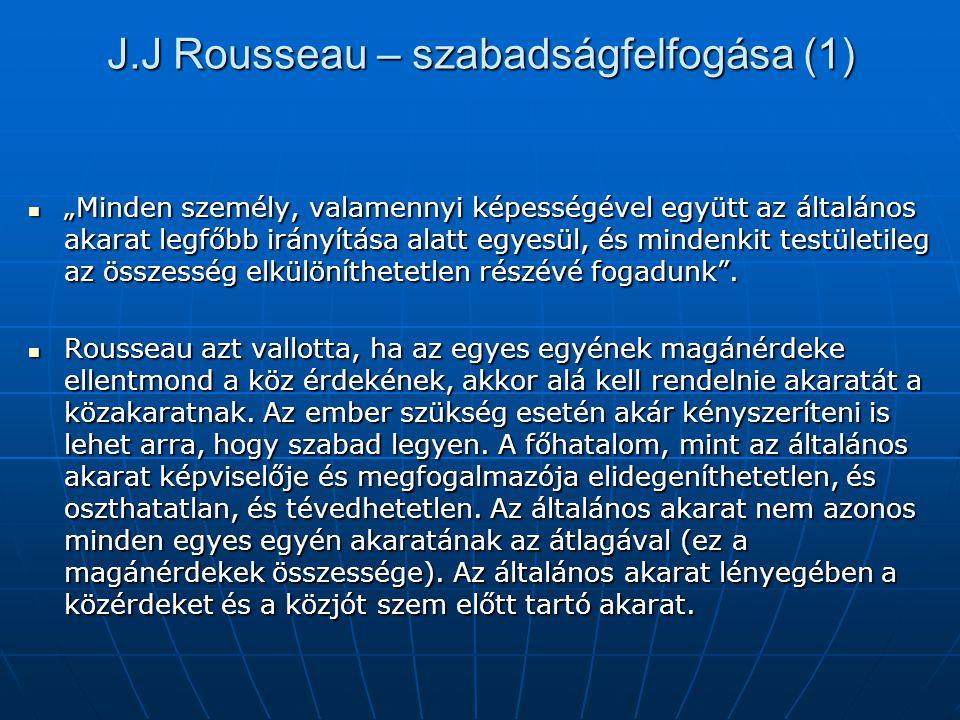 J.J Rousseau – szabadságfelfogása (1)