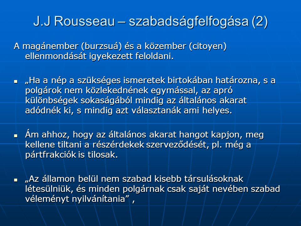 J.J Rousseau – szabadságfelfogása (2)