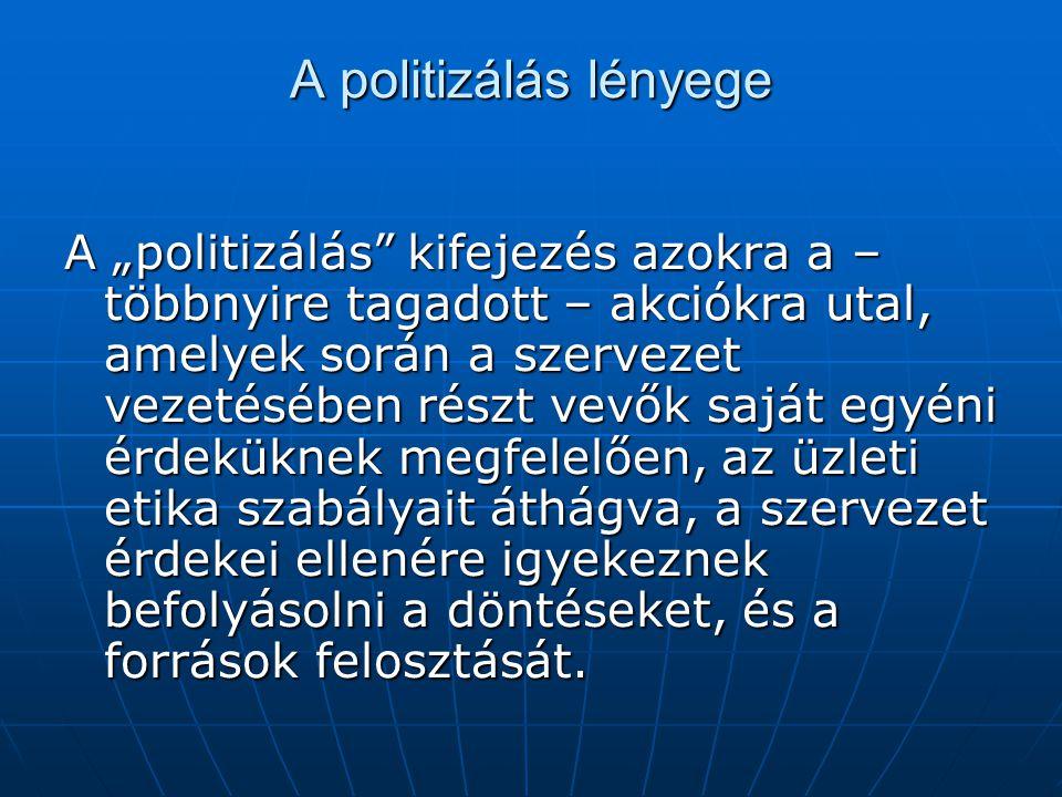 A politizálás lényege