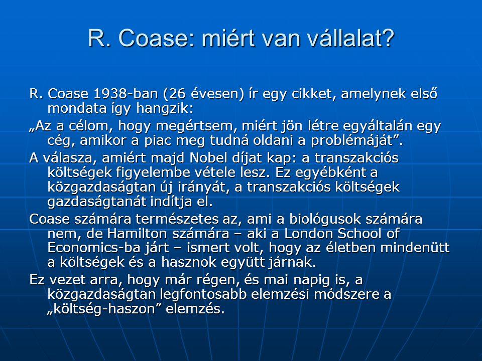 R. Coase: miért van vállalat