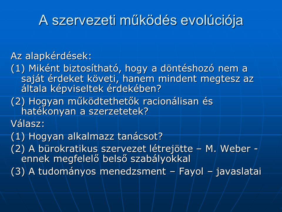 A szervezeti működés evolúciója