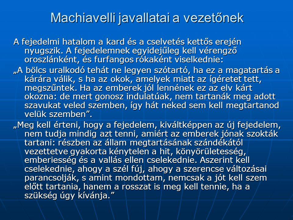 Machiavelli javallatai a vezetőnek