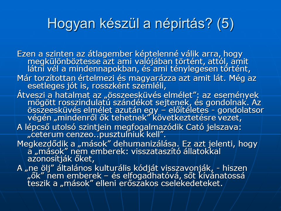 Hogyan készül a népirtás (5)