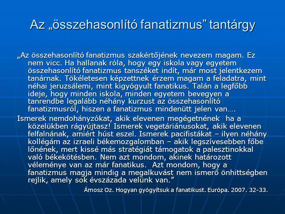 """Az """"összehasonlító fanatizmus tantárgy"""