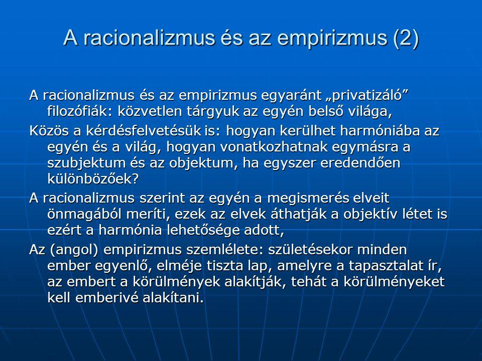 A racionalizmus és az empirizmus (2)