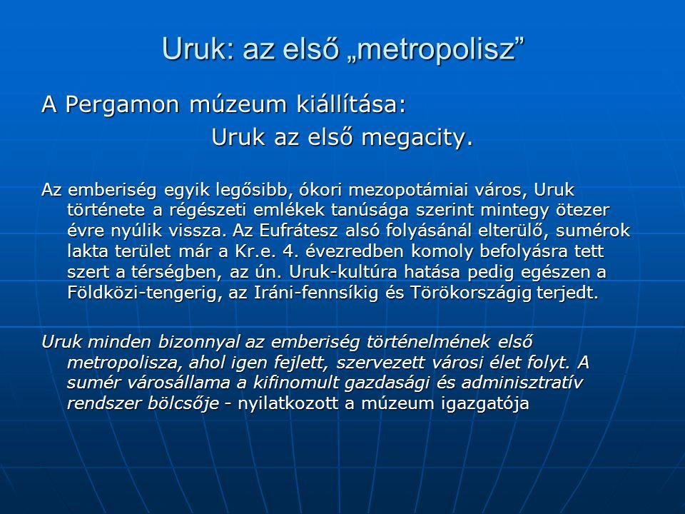 """Uruk: az első """"metropolisz"""