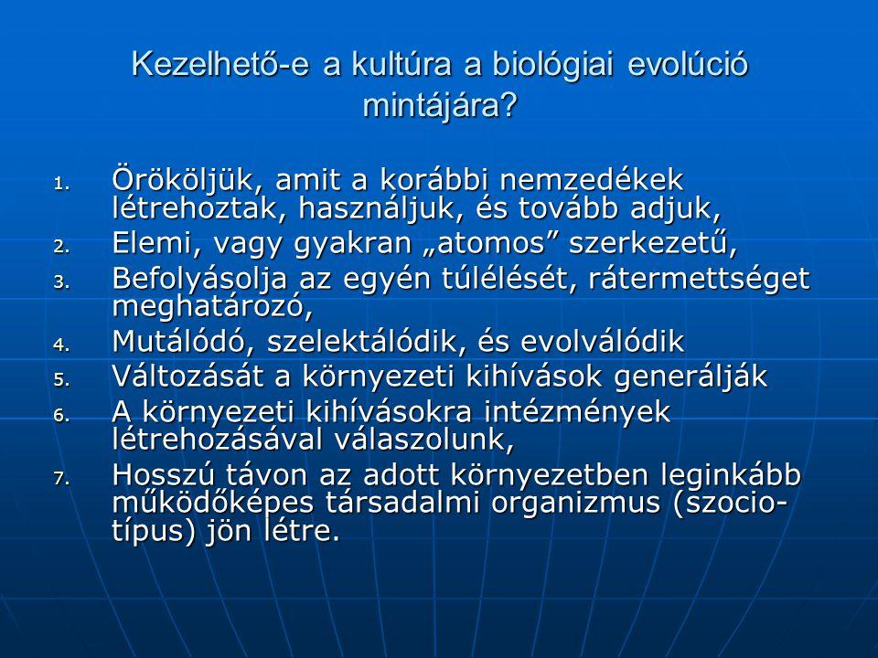 Kezelhető-e a kultúra a biológiai evolúció mintájára