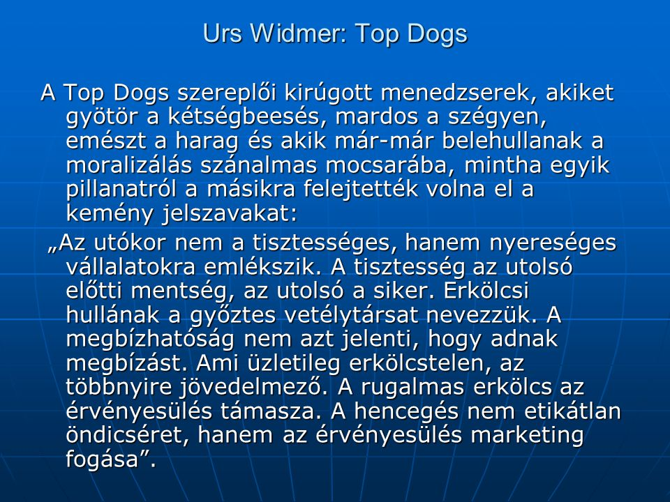 Urs Widmer: Top Dogs