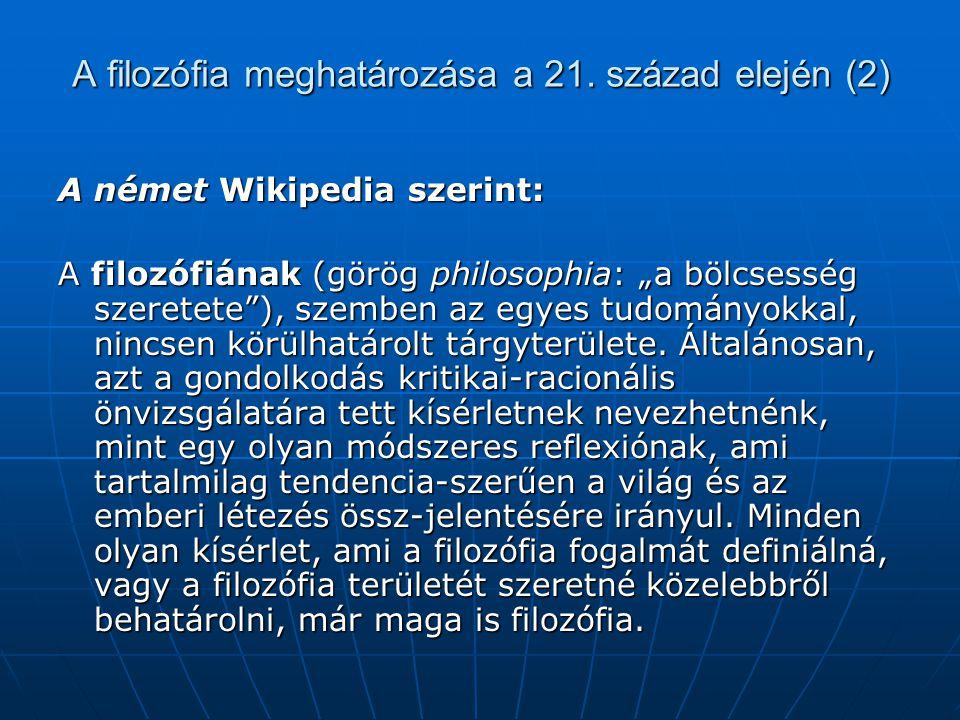 A filozófia meghatározása a 21. század elején (2)