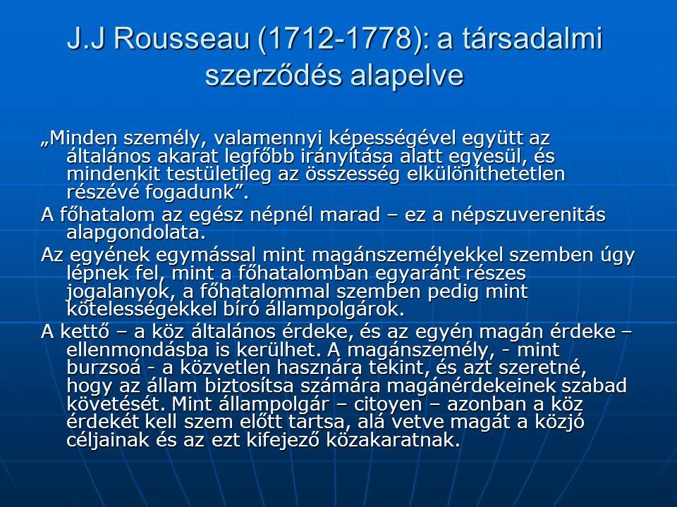 J.J Rousseau (1712-1778): a társadalmi szerződés alapelve
