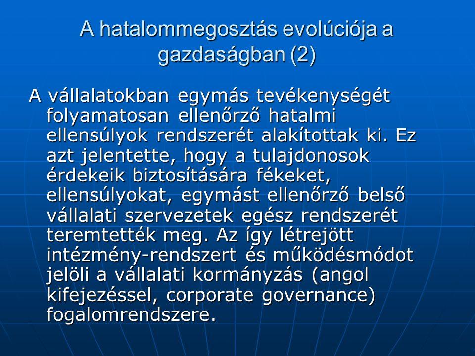 A hatalommegosztás evolúciója a gazdaságban (2)