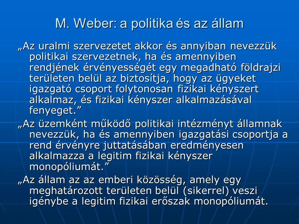 M. Weber: a politika és az állam