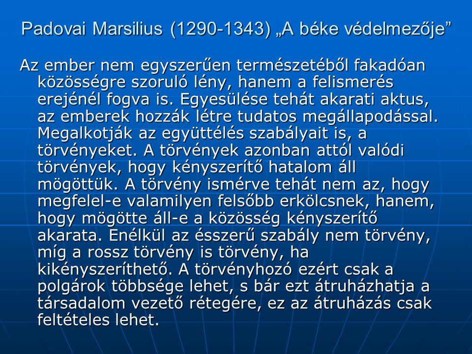 "Padovai Marsilius (1290-1343) ""A béke védelmezője"