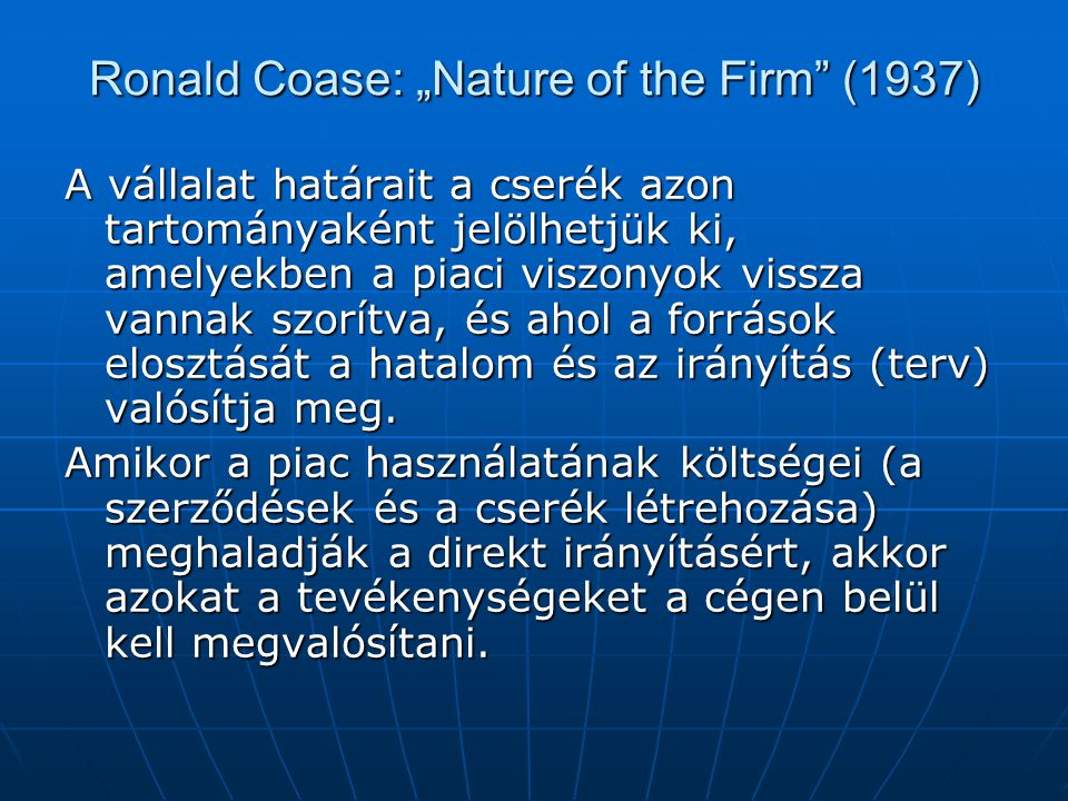 "Ronald Coase: ""Nature of the Firm (1937)"