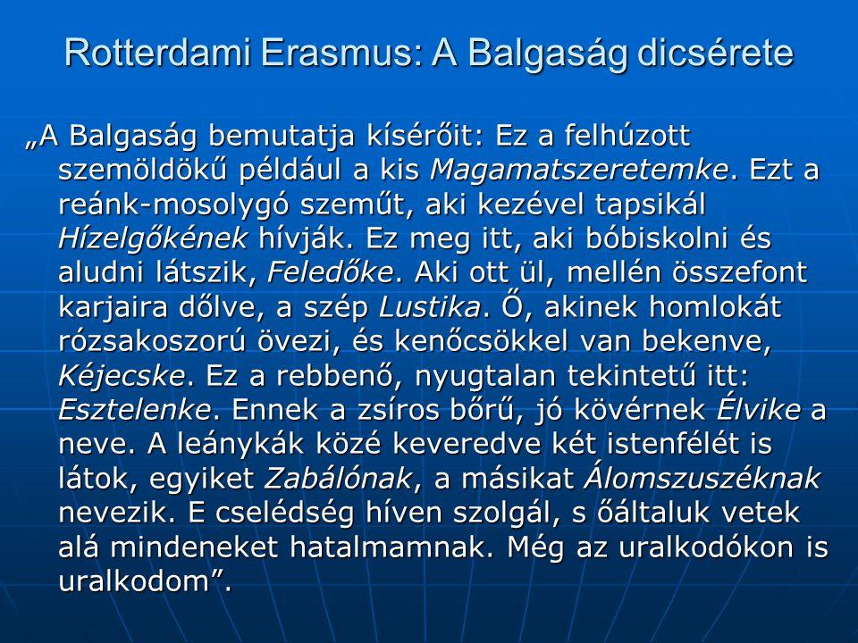 Rotterdami Erasmus: A Balgaság dicsérete