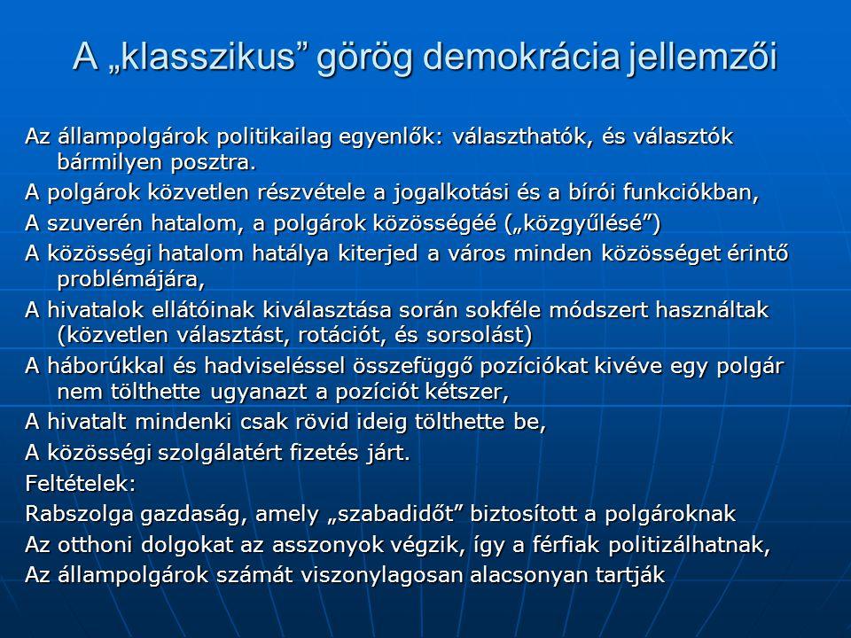 """A """"klasszikus görög demokrácia jellemzői"""