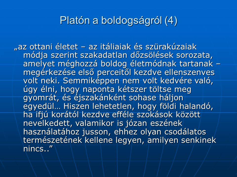 Platón a boldogságról (4)
